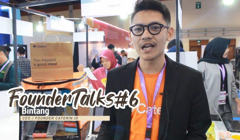 FounderTalk #6 Bintang – Co Founder Caterin